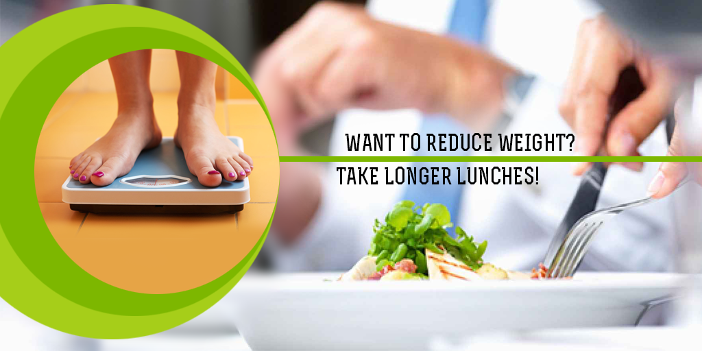 Want to Reduce Weight? Take Longer Lunches, Buy Medicine Online, Online Pharmacy Noida, Online Medicines, Buy Medicine Online Noida, Nearby Pharmacy, Purchase Medicine Online, GoMedii