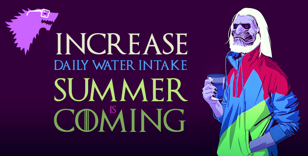 Increase Daily Water Intake - Summer is Coming