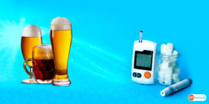 Alcohol and Diabetes A Never Good Enough Match!